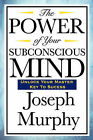 The Power of Your Subconscious Mind by Joseph Murphy (Paperback / softback, 2008)