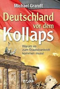 Deutschland-vor-dem-Kollaps-Warum-es-zum-Staatsban-Buch-Zustand-sehr-gut