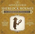 The Adventure of the Speckled Band - The Adventures of Sherlock Holmes Re-Imagined by James P. Macaluso (Paperback, 2015)