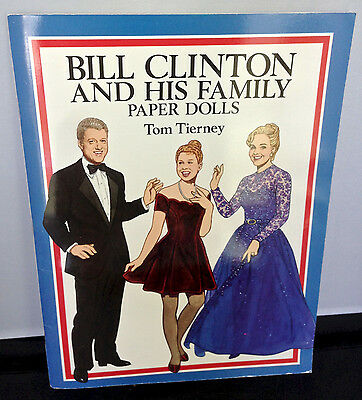 Bill Clinton and His Family Paper Dolls in Full Color by Tom Tierney (1994)