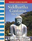 Siddhartha Gautama: The Buddha by Lisa Zamosky (Paperback / softback, 2007)