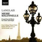 Messe Solennelle-Franz.Geistl.Musik Für Chor&Orgel von Goode,Eton College Chapel Choir,Allwood (2010)