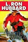 Arctic Wings by L Ron Hubbard (Paperback / softback, 2014)