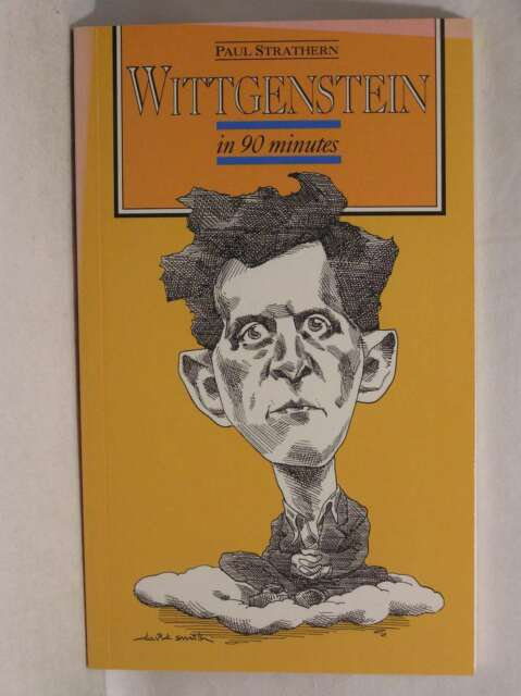 Wittgenstein In 90 Minutes (Philosophers in 90 minutes - their lives & work), St