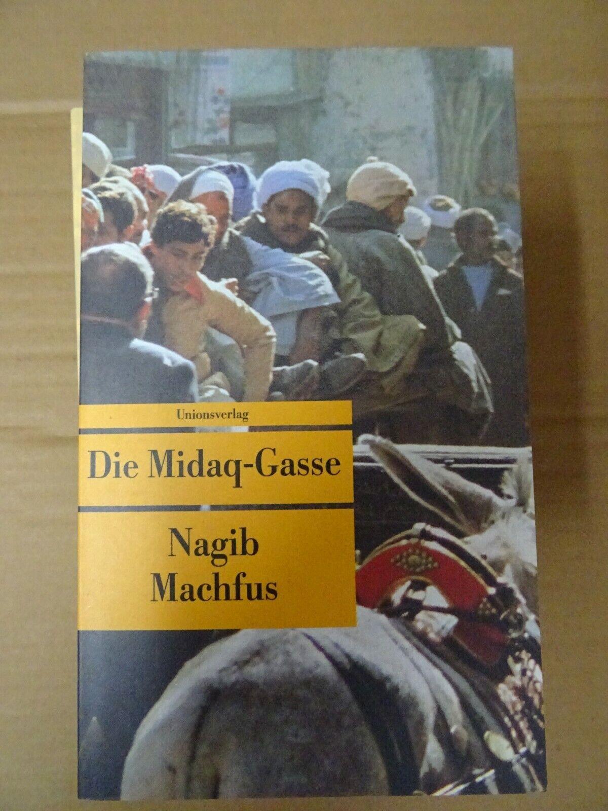 Die Midaq-Gasse, Nagib Machfus, , TB, L13-50