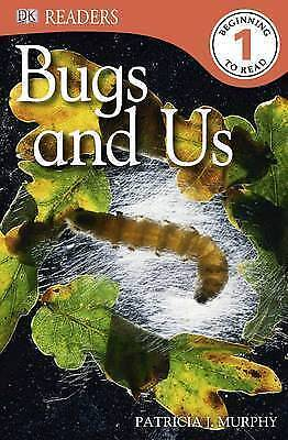 Bugs and Us (DK Readers Level 1), Murphy, Patricia J., Very Good Book