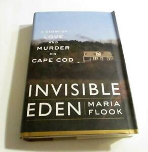 Invisible Eden: A Story of Love and Murder on Cape Cod Hardcover  ORG 34 HC DJ