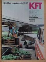 KFT KRAFTFAHRZEUGTECHNIK 10/1985 5* Pkw-Lastenanhänger Roller SR 50 MZ ETZ 150