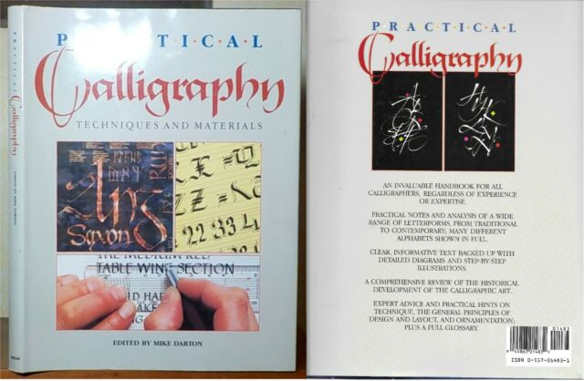 Practical Calligraphy Techniques and Materials edited by Mike Darton