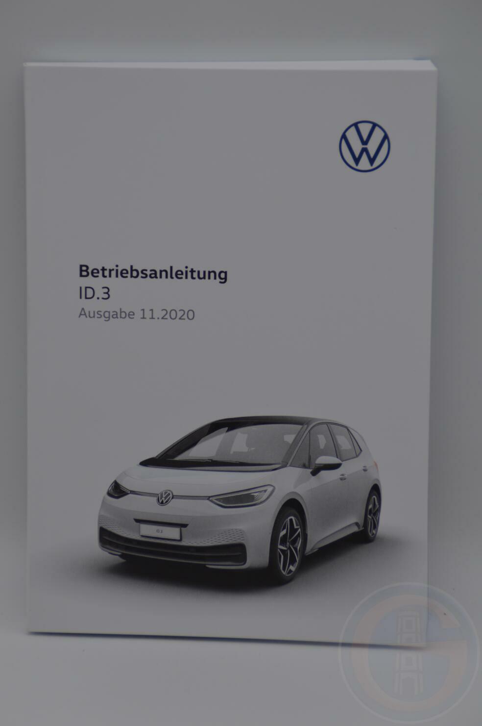 VW ID.3 ID3 Bedienungsanleitung Betriebsanleitung Handbuch Bordbuch 11/2020 10B012705AE