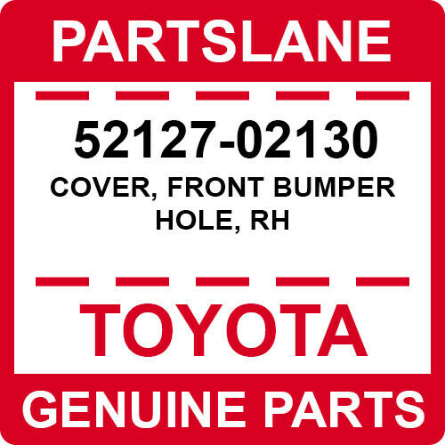 front bumper hole 52127-02130 Toyota Cover rh 5212702130 New Genuine OEM Part
