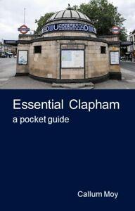 Essential Clapham - a pocket guide