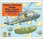 Pickles to Pittsburgh: Cloudy with a Chance of Meatballs 2 by Judi Barrett (Board book, 2013)