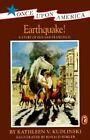 Earthquake!: A Story of Old San Francisco by Kathleen V Kudlinski (Paperback, 1995)