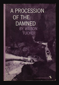 Wilson-Tucker-A-Procession-of-the-Damned-Doubleday-Crime-Club-1965