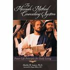 The Messiah Method Counseling System: Power-Life Principles for Daily Living by Marlin W Lance Phd (Hardback, 2014)