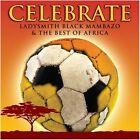 Celebrate: Ladysmith Black Mambazo & Best of Afr by Ladysmith Black Mambazo (CD, Jun-2010, 2 Discs, Rhino (Label))