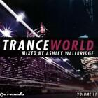 Trance World 11 von Ashley Wallbride,Various Artists (2010)