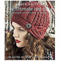 0bd2037b60e Image is loading Vogue-Knitting-The-Ultimate-Hat-Book-History-Technique-