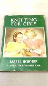 Knitting-for-Girls-by-Isabel-Horner-Hardcover-1962-01-01-Good