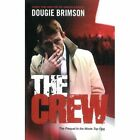 The Crew by Dougie Brimson (Paperback, 2013)