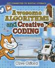Awesome Algorithms and Creative Coding by Mr Clive Gifford (Paperback / softback, 2015)