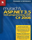 Murach's ASP.NET 3.5 Web Programming with C# 2008 by Anne Boehm (Paperback, 2008)