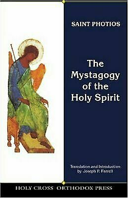 The Mystagogy of the Holy Spirit [The Fathers of the church]  Photios  Good  Boo