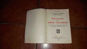 MARIO GIORDANO MEDICINA ED IGIENE COLONIALE I ED. HOEPLI 1930