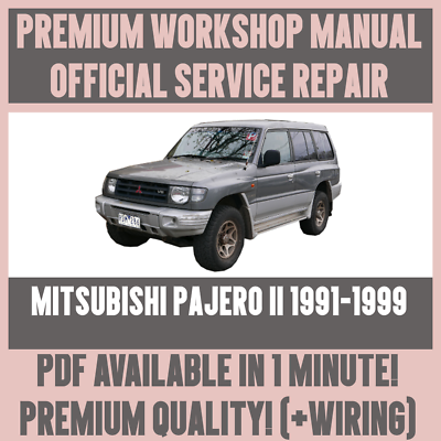 Workshop Manual Service Repair Guide For Mitsubishi Pajero Ii 1991 1999 Ebay