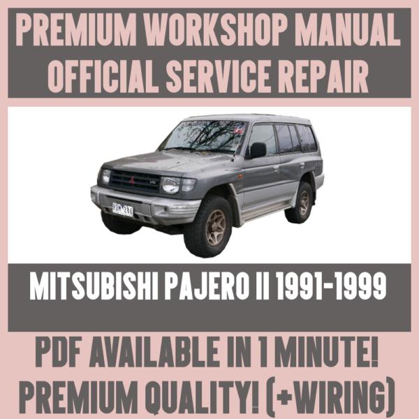 *workshop Manual Service & Repair Guide For Mitsubishi Pajero Ii 1991-1999
