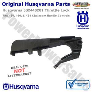Genuine Husqvarna 502440201 Throttle Lock Fits 455 Rancher II 460 461 OEM