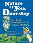 Nature at Your Doorstep: Real World Investigations by Fred Collins, Jennifer Gillespie-Malone, Carole G. Basile (Paperback, 1997)