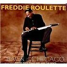 Freddie Roulette - Back in Chicago (Jammin' with Willie Kent and the Gents, 2010)