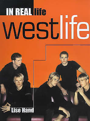 """""""AS NEW"""" """"Westlife"""": In Real Life - The Official Book, Hand, Lise, Book"""