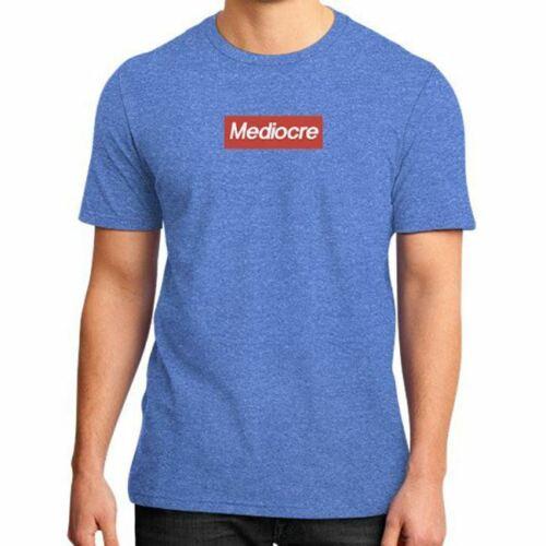 New Funny SUPREMELY MEDIOCRE SHIRT Unisex Tee Streetwear Hypebeaast Logo Parody