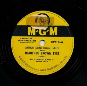 ARTHUR-Guitar-Boogie-SMITH-on-1951-MGM-10914-Beautiful-Brown-Eyes