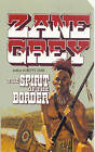 The Spirit of the Border by Zane Grey (Paperback, 2002)