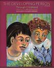 The Developing Person Through Childhood by Kathleen Stassen Berger (2008, Paperback)