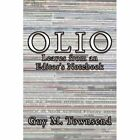 Olio Leaves From an Editor's Notebook 9781452074986 by Guy M. Townsend