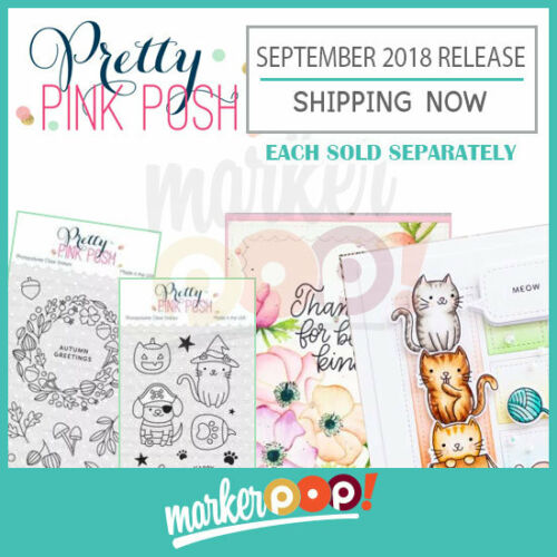 Pretty Pink Posh September 2018 Release Stamps /& Dies Collection