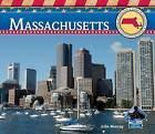 Massachusetts by Julie Murray (Hardback, 2012)