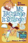 Ms. LaGrange Is Strange! by Dan Gutman (Hardback, 2005)