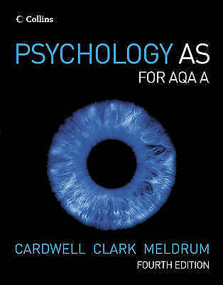 Psychology - Psychology AS for AQA A by Mike Cardwell, Claire Meldrum, Liz Clark