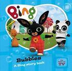 Bing: Bubbles by HarperCollins Publishers (Board book, 2016)