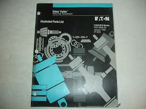 Eaton Fuller Transmission 13 Speed 11613 813 PARTS LIST