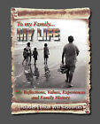 To My Family: My Reflections, Values, Experiences and Family History by Diane Roblin-Lee (Paperback, 2006)