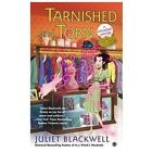 Witchcraft Mystery: Tarnished and Torn 5 by Juliet Blackwell (2013, Paperback)