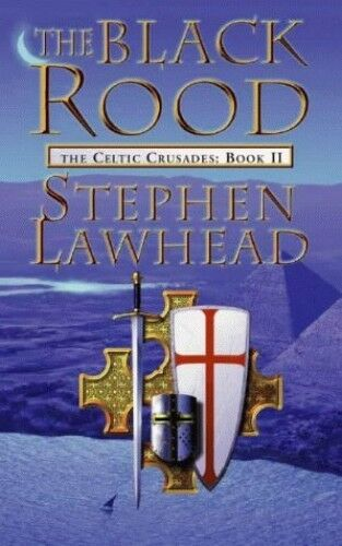 1 of 1 - The Black Rood (Celtic Crusades S) by Lawhead, Stephen 0006483224 The Cheap Fast