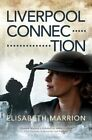 Liverpool Connection: Annie's Story by Elisabeth Marrion (Paperback, 2014)